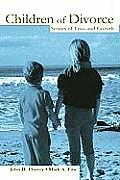 Children of Divorce Stories of Loss & Growth