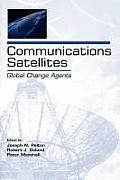 Communications Satellites: Global Change Agents