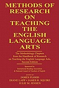 Methods of Research on Teaching the English Language Arts: The Methodology Chapters From the Handbook of Research on Teaching the English Language Art