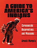 A Guide to America's Indians