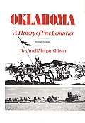 Oklahoma A History Of Five Centuries