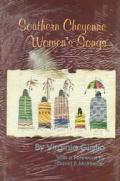 Southern Cheyenne Womens Songs