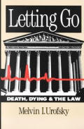 Letting Go Death Dying & The Law
