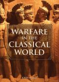 Warfare in the Classical World An Illustrated Encyclopedia of Weapons Warriors & Warfare in the Ancient Civilisations of Greece & Rome