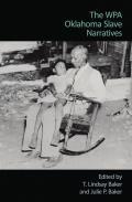 The Wpa Oklahoma Slave Narratives
