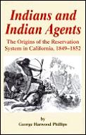 Indians & Indian Agents The Origins Of T