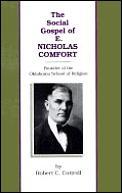 Social Gospel Of E Nicholas Comfort Foun