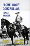 Lone Wolf Gonzaullas: Texas Ranger