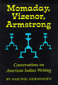 Momaday Vizenor Armstrong Conversations