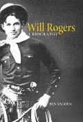 Will Rogers: A Biography