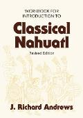 Introduction to Classical Nahuatl Workbook