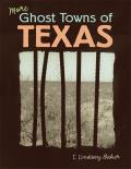 More Ghost Towns of Texas: Indian-Hating & Popular Culture