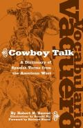 Vocabulario Vaquero Cowboy Talk A Dictionary of Spanish Terms from the American West