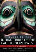 A Guide to the Indian Tribes of the Pacific Northwest: Third Edition
