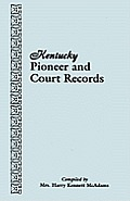 Kentucky Pioneer and Court Records