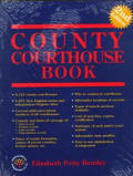 County Courthouse Book 2nd Edition
