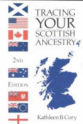Tracing Your Scottish Ancestry 2nd Edition