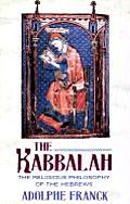 Kabbalah The Religious Philosophy of the Hebrews
