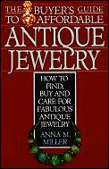 Buyers Guide To Affordable Antique