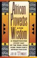 African Proverbs & Wisdom A Collection