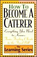 How To Become A Caterer