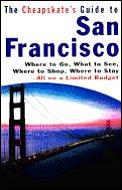 Cheapskates Guide To San Francisco