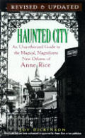Haunted City An Unauthorized Guide To New Orle