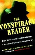 Conspiracy Reader From the Deaths of JFK & John Lennon to Government Sponsored Alien Cover Ups