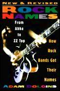 Rock Names How Rock Bands Got Their Na