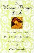 Wiccan Prayer Book