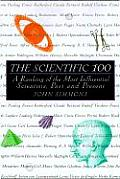 Scientific 100 A Ranking of the Most Influential Scientists Past & Present