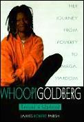 Whoopi Goldberg: Her Journey from Poverty to Mega-Stardom