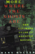 More Where The Ghosts Are The Ultimate G