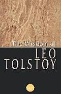 Wisdom Of Leo Tolstoy