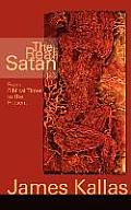The Real Satan: From Biblical Times to the Present