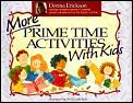 More Prime Time Activities With Kids