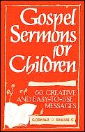 Gospel Sermons For Children