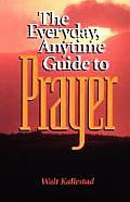 Everyday Anytime Prayer