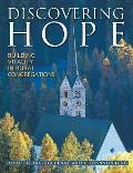 Discovering Hope Building Vitality In Ru