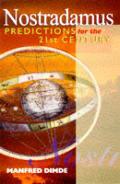 Nostradamus Predictions For The 21st Cen