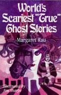 Worlds scariest true ghost stories