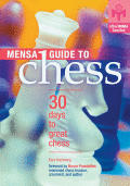 Mensa Guide To Chess 30 Days To Great Chess
