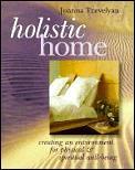 Holistic Home Creating An Environment