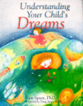 Understanding Your Childs Dreams