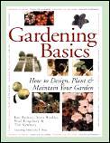 Gardening Basics A Complete Guide To Designing