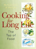 Cooking For Long Life Tao Of Food