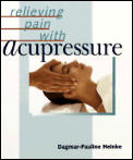Relieving Pain With Acupressure