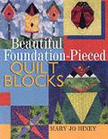 Beautiful Foundation Pieced Quilt Blocks