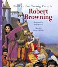 Poetry For Young People Robert Browning
