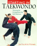 Starting In Taekwondo Training For